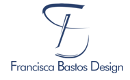 FRANCISCA BASTOS DESIGN